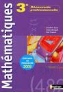 Livre - Mathématiques ; 3ème découverte professionnelle ; livre de ...