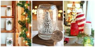 Home Made Decoration by 43 Mason Jar Christmas Crafts Fun Diy Holiday Craft Projects