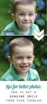 Tips For A Dazzling Smile by Best 25 Toddler Photography Tips Ideas On Pinterest Birthday