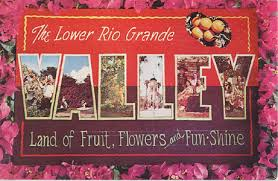 The Lower Rio Grande Valley of