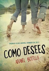 Como Desees, de Anabel Botella