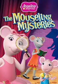 Angelina Ballerina: Mouseling Mysteries