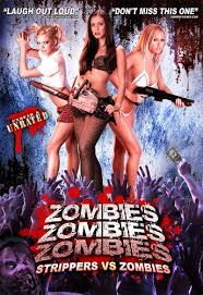 Zombies! Zombies! Zombies! (Strippers vs. Zombies) (2008)