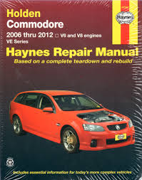 holden commodore ve series 2006 2012 haynes workshop repair manual
