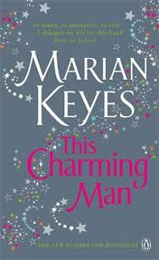 This Charming Man. Marian Keyes. Shining Desk