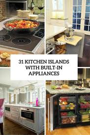 Cooking Islands For Kitchens 31 Smart Kitchen Islands With Built In Appliances Digsdigs