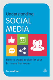Plan Social Media by Understanding Social Media 9780749473563