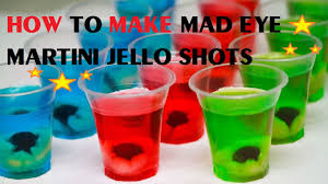 how to make mad eye martini jello shots youtube