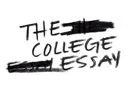 college essay writing help The College Essay  Why Those     Words Drive Us Crazy  The College Essay  Why Those     Words Drive Us Crazy