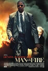 Man on Fire (Hombre en llamas) El fuego de la venganza