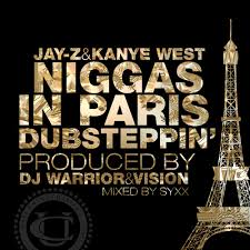 Jay - Z Ft. Kanye West - Niggas In Paris
