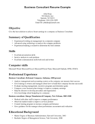 Qualifications Summary Resume Example by Business Consultant Resume Example Objective Include Summary Of
