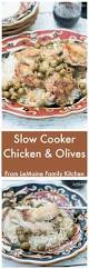 slow cooker chicken u0026 olives lemoine family kitchen
