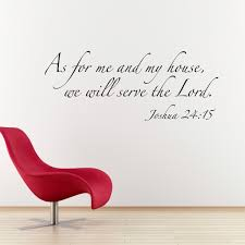 Bible Verses For The Home Decor Scripture Wall Decal As For Me And My House Bible Verse