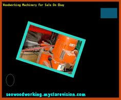 Used Woodworking Machinery For Sale Australia used woodworking machinery dealers 095219 woodworking plans and