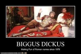 Biggus Dickus