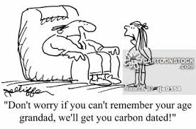 Don     t worry if you can     t remember your age grandad  we     ll get you carbon dated