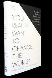 if you really want to change the world a book by norman winarsky