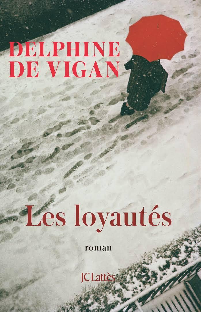 """Résultat de recherche d'images pour """"delphine de vigan les loyautés"""""""