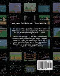 amazon com nes classic the ultimate guide tips tricks and