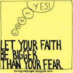 i define me: Faith is bigger than Fear.