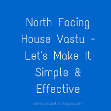 House Layout Design As Per Vastu North Facing House Vastu Its Way Simpler Than You Think