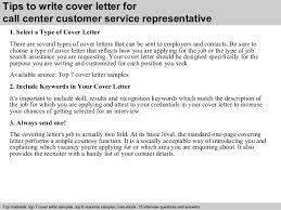 Call center customer service representative cover letter        Tips to write cover