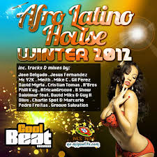 Afro Latino House Winter 2012