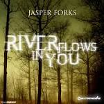 jasper forks rivers flows in you