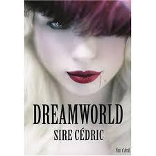 Dreamworld de Sire Cédric Images?q=tbn:ANd9GcSe11xUjcFjzc6uxqpGBz1GHzoNX7OXQ5Dl1U5tIscyMu0DJJUX