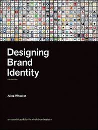 designing brand identity an essential guide for the whole
