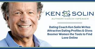 Dating Coach Ken Solin Writes Attractive Dating Profiles  amp  Gives Boomer Women the Tools to Find