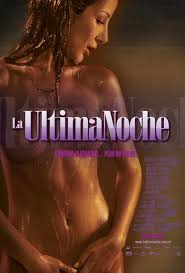 La última noche (2005) [Latino]
