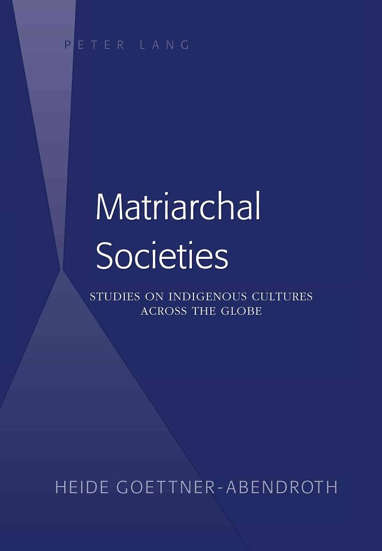 Image result for Matriarchal Societies: Studies on Indigenous Cultures Across the Globe