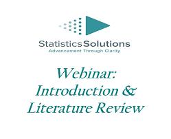 Dissertation Webinar Series Session    Introduction and Literature     Dissertation Webinar Series Session    Introduction and Literature Review