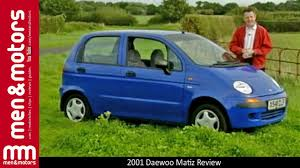 daewoo 2001 daewoo matiz review youtube