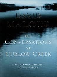 DAVID MALOUF - THE CONVERSATIONS AT CURLEW CREEK