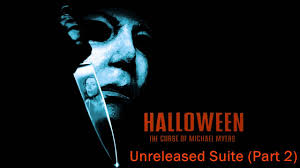 halloween the curse of michael myers unreleased suite part 2