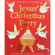 jesus christmas party by nicholas allan 10 kids books for only