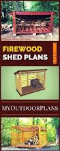 Free Firewood Shelter Plans by Best 25 Wood Shed Plans Ideas On Pinterest Shed Blueprints
