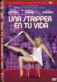 Una stripper en tu vida (2010)