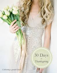 thanksgiving reason for its celebration 30 days of thanksgiving a personal challenge