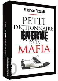 Voir Antimafia dans le Petit dictionnaire énervé de la mafia... et de l'antimafia