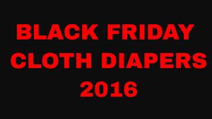 diapers com black friday black friday 2016 cloth hauls nicki u0027s diapers the green nursery
