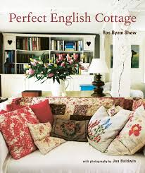 English Country Home Decor Perfect English Cottage Ros Byam Shaw 9781845979041 Amazon Com