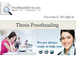 Students or scholars may develop thesis papers grammatical error free by getting proofreading and editing services