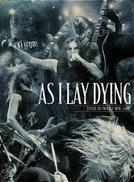 Download DVD   As I Lay Dying   This Is Who We Are   DVDRip x264 Baixar Grátis