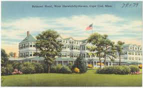belmont hotel west harwich by the sea cape cod mass digital