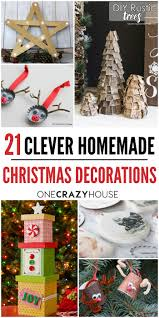 Homemade Christmas Decorations by 18 Clever Homemade Christmas Decorations