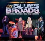 The Blues Broads | Four of the Greatest Female Blues Artists Join ...